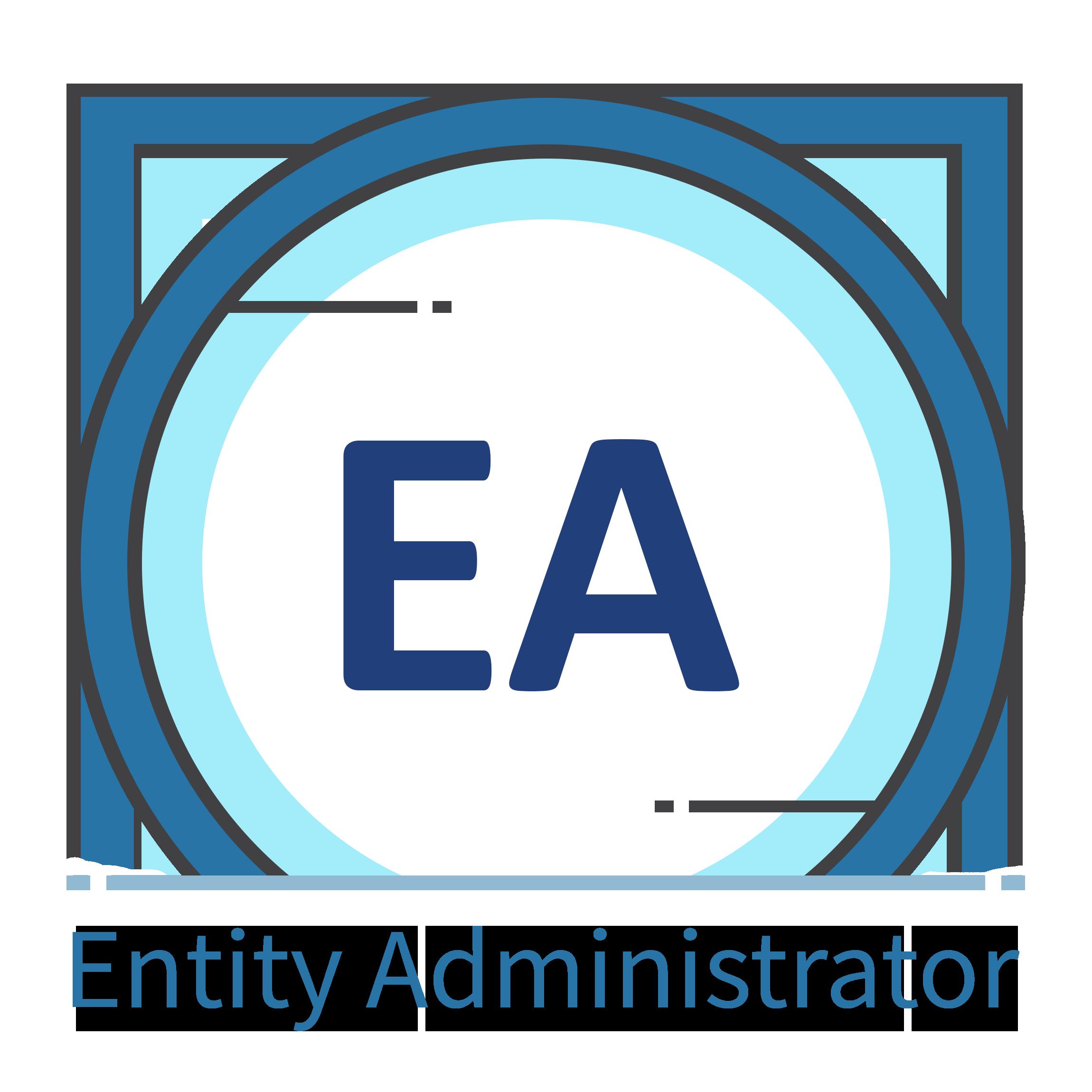 Entity Administrator Fundamentals